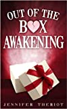 Out of The Box Awakening