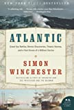 img - for Atlantic: Great Sea Battles, Heroic Discoveries, Titanic Storms, and a Vast Ocean of a Million Stories (P.S.) book / textbook / text book