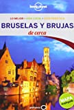 Lonely Planet Bruja y Bruselas de Cerca