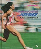 img - for Florence Griffith Joyner: Track and Field Star (First Book) by April Koral (1992-04-01) book / textbook / text book