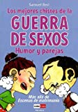 img - for Mejores chistes de la guerra de los sexos/ Best Jokes Of The Sex War (Spanish Edition) book / textbook / text book