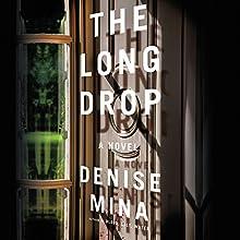 The Long Drop: A Novel | Livre audio Auteur(s) : Denise Mina Narrateur(s) : David Monteath