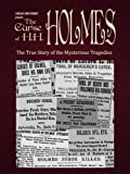 The Curse of H.H. Holmes (Chicago Unbelievable)