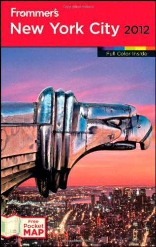 Frommer's New York City 2012 (Frommer's Color Complete)