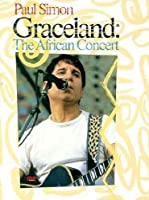 Paul Simon: Graceland - The African Concert [DVD] [1986]