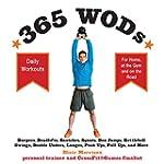 365 WODs: Burpees, Deadlifts, Snatche...