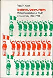 img - for Believe, Obey, Fight: Political Socialization of Youth in Fascist Italy, 1922-1943 book / textbook / text book