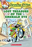 Lost Treasure of the Emerald Eye (0439655579) by Geronimo Stilton