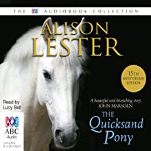 The Quicksand Pony Audiobook by Alison Lester Narrated by Lucy Bell