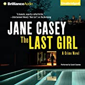 The Last Girl: Maeve Kerrigan, Book 3 | Jane Casey