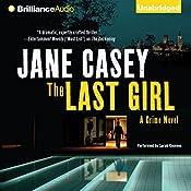 The Last Girl: Maeve Kerrigan, Book 3 | Jane Casey