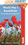 World War I Battlefields: A Travel Gu...