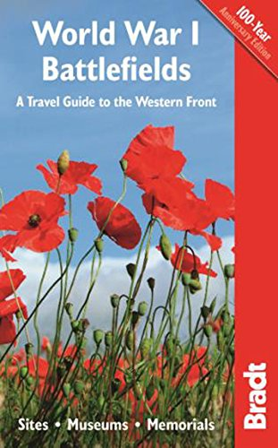 World War I Battlefields: A Travel Guide to the Western Front (Bradt Travel Guide Peruvian Wildlife)