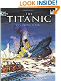 The Titanic Coloring Book (Dover History Coloring Book)
