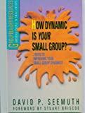 img - for How Dynamic Is Your Small Group? (Groupbuilder Resources) book / textbook / text book