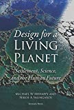 Design for a Living Planet: Settlement, Science, and the Human Future