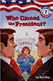 Capital Mysteries #1: Who Cloned the President? (A Stepping Stone Book(TM)) (0307265102) by Roy, Ron