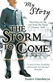 img - for My Story: The Storm to Come by Yankev Glatshteyn (2010-01-04) book / textbook / text book