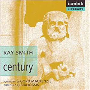 Century: Biblioasis Renditions | [Ray Smith]