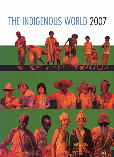 The Indigenous World 2007