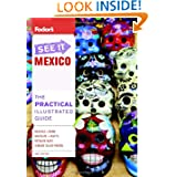 Fodor's See It Mexico, 3rd Edition (Full-color Travel Guide)