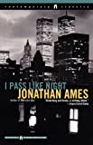 I Pass Like Night (Contemporary Classics (Washington Square Press))