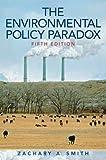 Environmental Policy Paradox: 5ed
