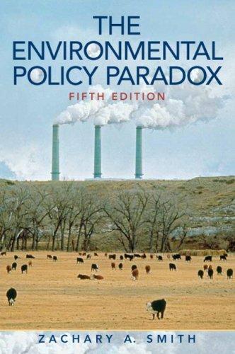The Environmental Policy Paradox (5th Edition)