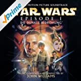 Star Wars Episode 1: Die dunkle Bedrohung: Original Motion Picture Soundtrack - German Version