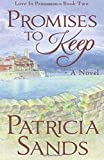 Promises To Keep: Love In Provence ~ Book Two (Volume 2)