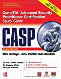 img - for CASP CompTIA Advanced Security Practitioner Certification Study Guide (Exam CAS-001) (Certification Press) [Paperback] [2012] (Author) Wm. Arthur Conklin, Gregory White, Dwayne Williams book / textbook / text book