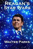 img - for Reagan's Star Wars: The Military Industrial Complex book / textbook / text book