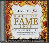 Classic FM Hall of Fame 2006 Volume II: More of your favourites from the world's biggest classical cahrt