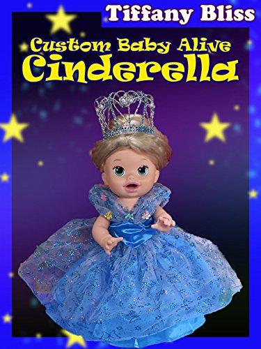Cinderella Custom Baby Alive Disney Princess Poops Eats Play-Doh Toys Surprises