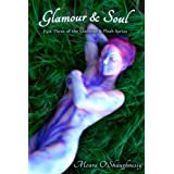 Glamour and Soul (erotic fantasy) (Glamour & Flesh)by Meara O'Shaughnessy