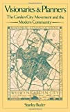 img - for Visionaries and Planners: The Garden City Movement and the Modern Community 1st edition by Buder, Stanley (1990) Hardcover book / textbook / text book