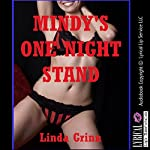 Mindy's One Night Stand: A Stranger Sex Erotica Story | Linda Grinn