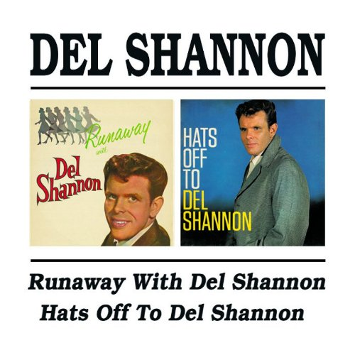 DEL SHANNON - Hats Off to Del Shannon - Zortam Music