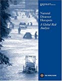 img - for Natural Disaster Hotspots: A Global Risk Analysis (Disaster Risk Management) book / textbook / text book