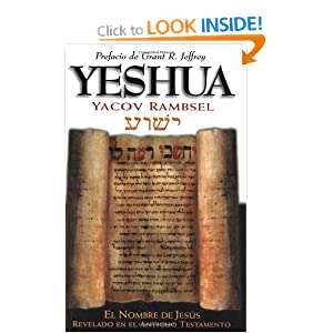 Sp-Yeshua (Spanish Edition) Yacov A. Rambsel and Grant R. Jeffrey