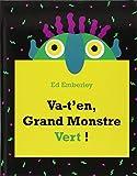 Va-t'en, Grand Monstre Vert! (Kaléidoscope)