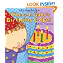 Where Is Baby's Birthday Cake?: A Lift-the-Flap Book (Lift-The-Flap Book (Little Simon))