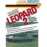 Leopard 2 sein Werden und seine Leistung (German Edition)