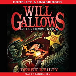 Will Gallows and the Rock Demon's Blood | [Derek Keilty]