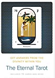 The Eternal Tarot: Get Answers from the Divinity Within You, Book and Card Set