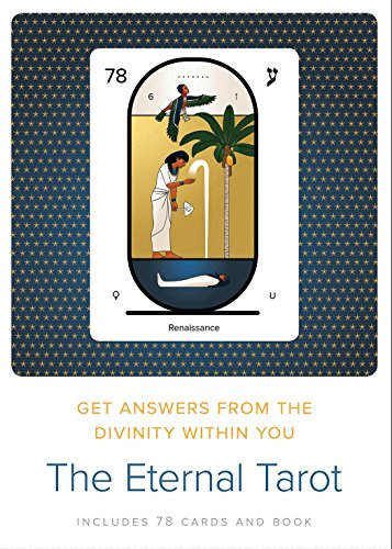 The Eternal Tarot: Get Answers from the Divinity Within You