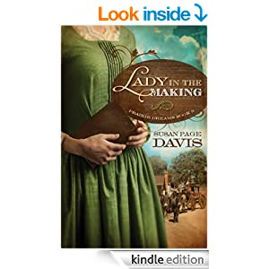 A Lady in the Making (Prairie Dreams Book 3)