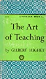 The Art of Teaching (0394700015) by Highet, Gilbert