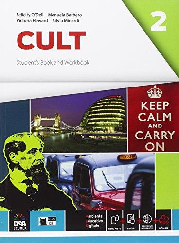 Cult. Student's book-Workbook. Con e-book. Con espansione online. Per le Scuole superiori: 2