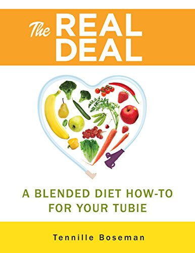 the-real-deal-a-blended-diet-how-to-for-your-tubie-english-edition